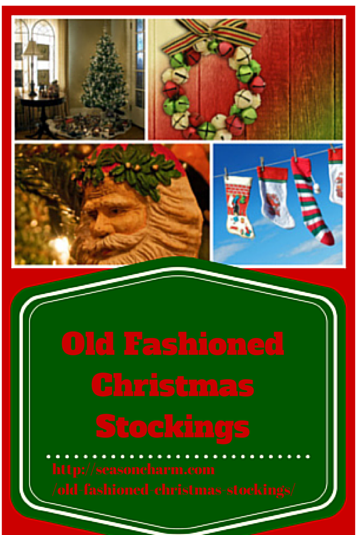 Old Fashioned Christmas Stockings • Holiday Décor – Season Charm