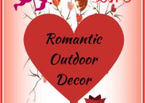 Valentine's Day Outdoor Decoration Ideas