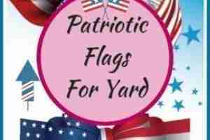 Patriotic Flags For Yard